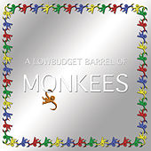 A Lowbudget Barrel of Monkees by Various Artists