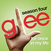 For Once In My Life (Glee Cast Version) de Glee Cast