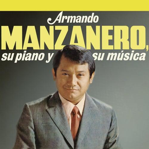 Armando Manzanero, Su Piano y Su Música by Armando Manzanero