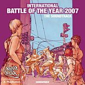 International Battle Of The Year 2007 - The Soundtrack by Various Artists