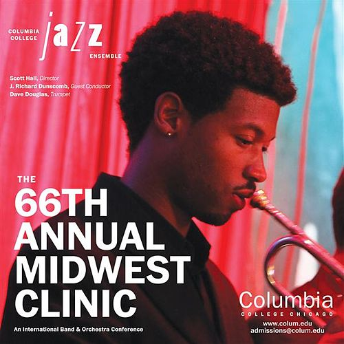 2012 Midwest Clinic: Columbia College Jazz Ensemble by Various Artists