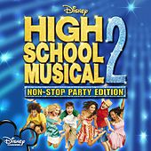 High School Musical 2: Non-Stop Dance Party de Cast - High School Musical