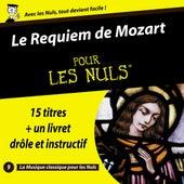 Requiem de Mozart pour les nuls by Richard Hickox