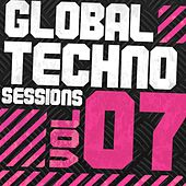 Global Techno Sessions Vol. 7 - EP by Various Artists