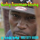 K Town Born/Holy City Raised by Various Artists
