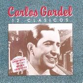 12 Clasicos by Carlos Gardel