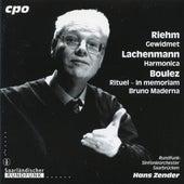 Riehm: Gewidmet - Lachenmann: Harmonica - Boulez: Rituel de Various Artists