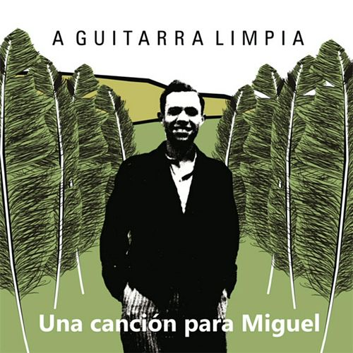 Una Canción para Miguel by Various Artists