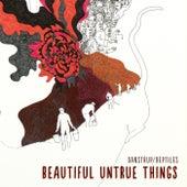 Beautiful Untrue Things de Reptiles