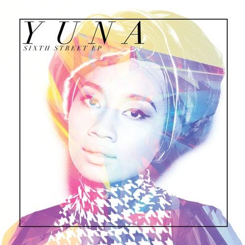 Sixth Street EP by Yuna
