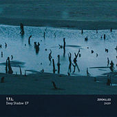Deep Shadow EP by TTL