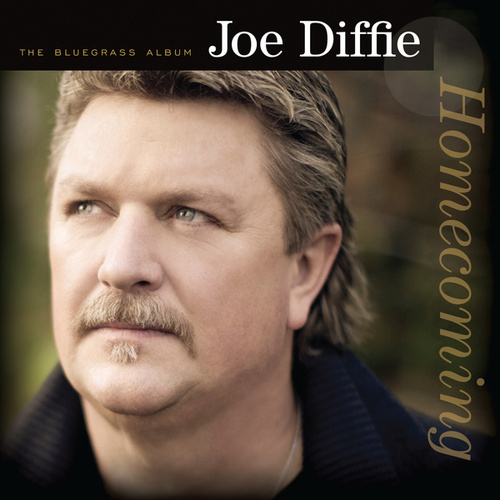 Homecoming - The Bluegrass Album by Joe Diffie