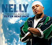 Tilt Ya Head Back von Nelly