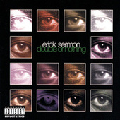 Double Or Nothing de Erick Sermon
