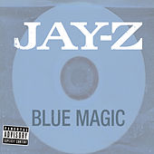 Blue Magic van JAY-Z