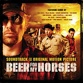 Beer For My Horses von Various Artists