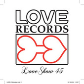 Love Show 45 by Various Artists