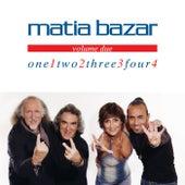 One... Two... Three... Four...Vol. II di Matia Bazar