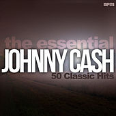 The Essential Johnny Cash: 50 Classic Hits by Various Artists