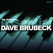 The Absolutely Essential Dave Brubeck by Various Artists