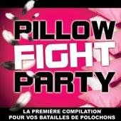 Pillow Fight Party (Bataille de polochons) de Various Artists