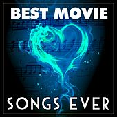 Best Movie Songs Ever von Love