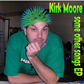 some other songs EP by Kirk Moore