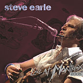Live At Montreux by Steve Earle