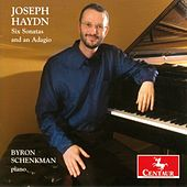Joseph Haydn: Six Sonatas And An Adagio by Byron Schenkman