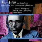 Kurt Weil On Broadway: Thomas Hampson by John McGlinn