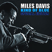Kind of Blue, Special Edition: Miles Davis by Miles Davis