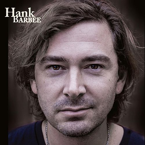 Hank Barbee by Hank Barbee
