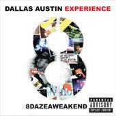 8dazeaweakend by The Dallas Austin Experience