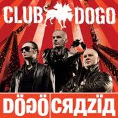 Dogocrazia di Club Dogo