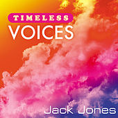 Timeless Voices: Jack Jones von Jack Jones