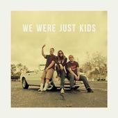 We Were Just Kids by Radical Something