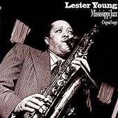 Mississippi Jazz de Lester Young