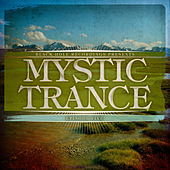 Mystic Trance Episode 5 by Various Artists