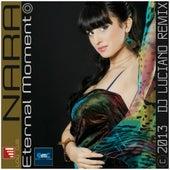 Eternal Moment (Dj Luciano Remix) by Nara