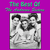 The Best of The Andrews Sisters de The Andrews Sisters