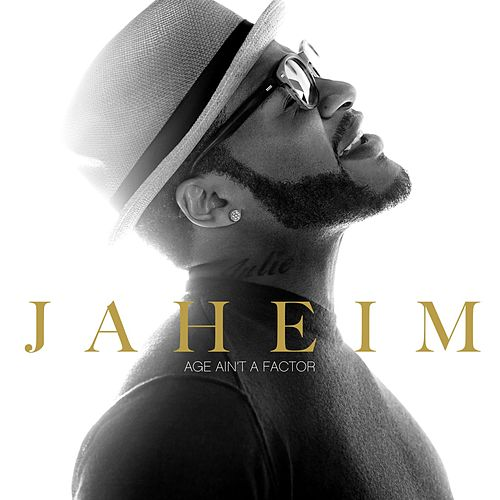 Age Ain't A Factor by Jaheim