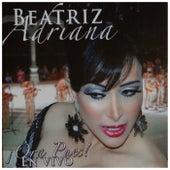 Ora Pues! En Vivo by Beatriz Adriana