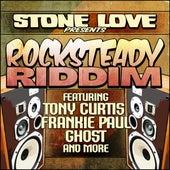 Rocksteady Riddim by Various Artists
