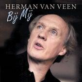 Bij Mij van Herman Van Veen