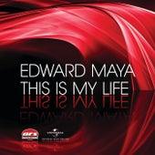 This Is My Life de Edward Maya