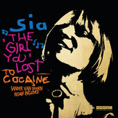 The Girl You Lost To Cocaine de Sia
