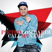 Call My Name von Pietro Lombardi