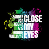 Close My Eyes de Sander Van Doorn