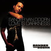 Love Is Darkness de Sander Van Doorn