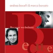 Because We Believe de Andrea Bocelli